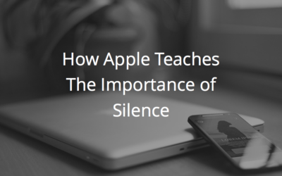 How Apple Teaches The Importance of Silence